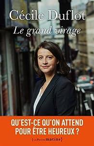 Le grand virage  par Cécile Duflot