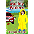 Muddy Waters (The Leafy Hollow Mysteries Book 4)