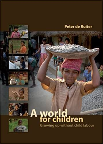 A World for Children: Growing Up Without Child Labour
