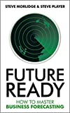 img - for Future Ready: How to Master Business Forecasting book / textbook / text book