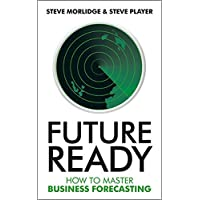 A Manager's Guide to Time Travel: How to Master the Craft of Business Forecasting