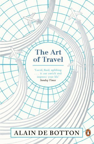 The Art of Travel by de Botton, Alain (2014) Paperback