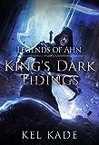 Kyпить Legends of Ahn (King's Dark Tidings Book 3) на Amazon.com