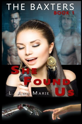 Read Online The Baxters: She Found Us: Book 1 (Volume 1) ebook