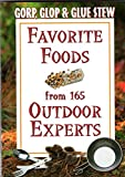 img - for Gorp, Glop and Glue Stew: Favorite Foods from 165 Outdoor Experts book / textbook / text book
