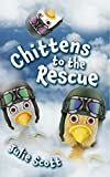 Chittens to the Rescue (The Chitten Adventures Book 3)