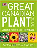 Great Canadian Plant Guide 3rd Ed