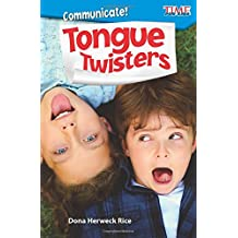 Communicate! Tongue Twisters (Time for Kids Nonfiction Readers)