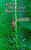 img - for BY Tilford, Gregory L ( Author ) [{ Edible and Medicinal Plants of the West By Tilford, Gregory L ( Author ) Dec - 03- 2005 ( Paperback ) } ] book / textbook / text book