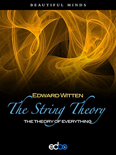 The String Theory - Edward Witten