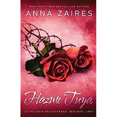 Hazme tuya (Secuestrada) (Volume 2) (Spanish Edition)