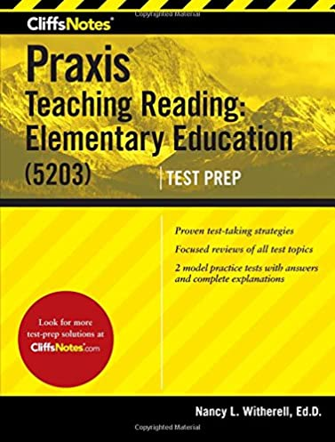 cliffsnotes praxis teaching reading elementary education 5203 rh amazon com Special Education Praxis Study Guide Printable Praxis 1 Study Guide