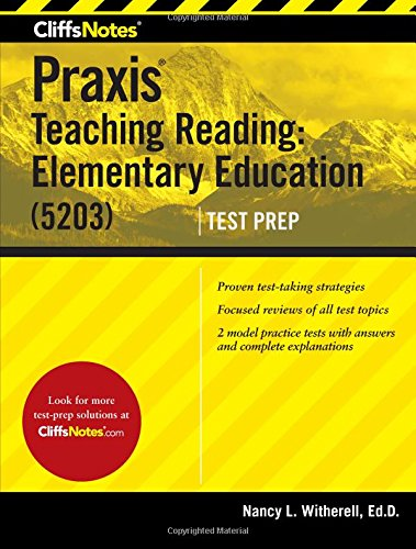 Note Reading Book (CliffsNotes Praxis Teaching Reading: Elementary Education (5203))