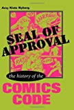Seal of Approval: The History of the Comics Code (Studies in Popular Culture (Paperback))
