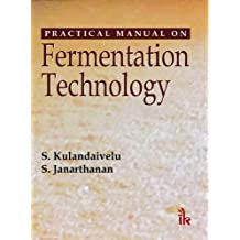 Practical Manual on Fermentation Technology