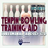 Subliminal Sports Mindset Series: Tenpin Bowling Training Aid Subliminal Audio CD