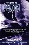 The Book of Eibon, Clark Ashton Smith, 156882193X