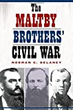 img - for The Maltby Brothers' Civil War book / textbook / text book