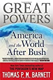 download ebook great powers: america and the world after bush by thomas p m barnett (2010-02-02) pdf epub