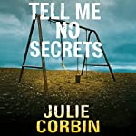 Tell Me No Secrets | Julie Corbin