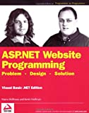 ASP.NET Website Programming, Marco Bellinaso and Kevin Hoffman, 0764543865
