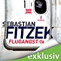 Flugangst 7A Audiobook by Sebastian Fitzek Narrated by Simon Jäger