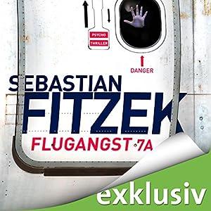 Flugangst 7A Hörbuch