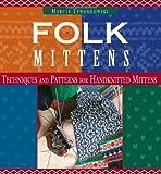 Folk Mittens (Folk Knitting series)