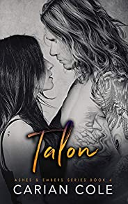 Talon (Ashes & Embers Book 4) (English Edit