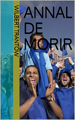 Annal de Morir (Spanish Edition)