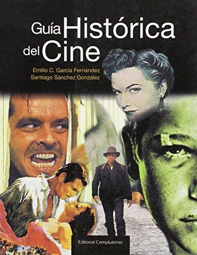 Descargar Libro Guía Histórica Del Cine 1895-2001 Emilio García