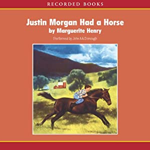 Justin Morgan Had a Horse Audiobook