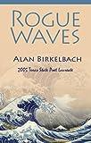 Rogue Waves, Alan Birkelbach, 1933896485
