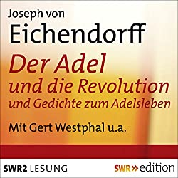 Der Adel und die Revolution und Gedichte zum Adelsleben