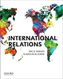 International Relations, Shiraev, Eric B. and Zubok, Vladislav M., 0199746516