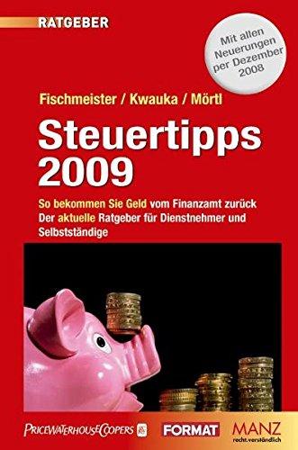 Price comparison product image Steuertipps 2009: So bekommen Sie Geld vom Finanzamt zurück