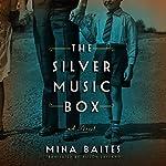 The Silver Music Box | Mina Baites,Alison Layland - translator