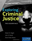 Exploring Criminal Justice: the Essentials, Robert M. Regoli and John D. Hewitt, 1449615015