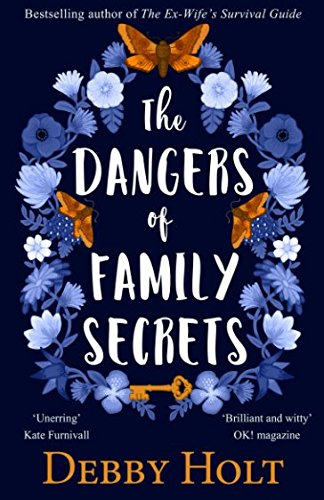 Download The Dangers of Family Secrets: From the bestselling author of The Ex-Wife's Survival Guide pdf epub
