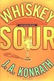 Whiskey Sour, J. A. Konrath, 1401300871