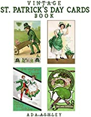 Vintage St. Patrick's Day Cards Book: 80 Retro St. Patrick's Day Greeting Card Prints (5 x 3.5 Inches) to Cut-out for DIY Card Making, Scrapbook, Collage, Junk Journal, Ephemera...