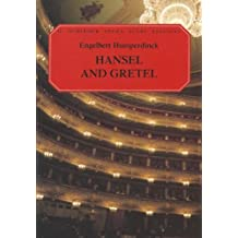 Hansel and Gretel: Vocal Score
