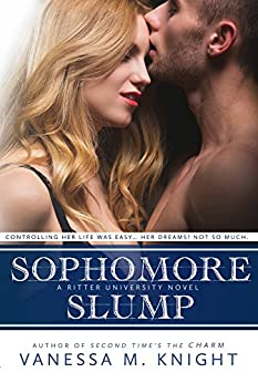 Sophomore Slump (Ritter University Series Book 5) by [Knight, Vanessa M.]