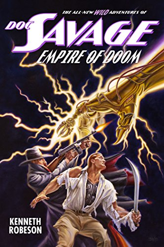 (Doc Savage: Empire of Doom (The Wild Adventures of Doc Savage  Book 20))