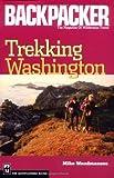 Trekking Washington, Mike Woodmansee, 0898869048