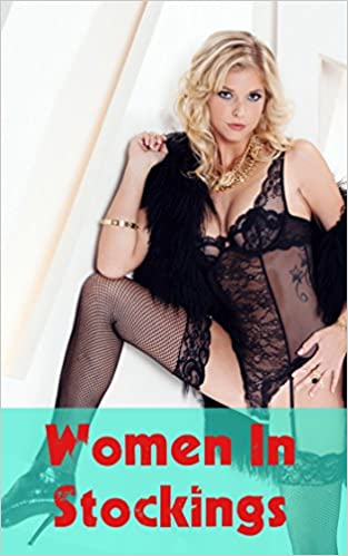 Download google bøger som pdf fuld Women In Stockings: The hottest and most attractive females in stockings and nylons PDF