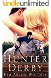 Hunter Derby: (Show Circuit Series -- Book 3)