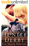 Hunter Derby (Show Circuit Series -- Book 3)