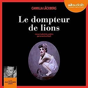 Le Dompteur de lions (Erica Falck et Patrik Hedström 9) Audiobook