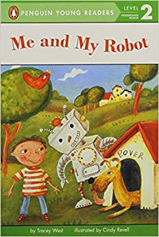 Book Me and My Robot (Penguin Young Readers, Level 2)